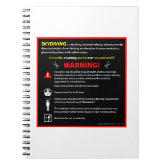SKYDIVING Theme Park Warning Sign Spiral Notebook
