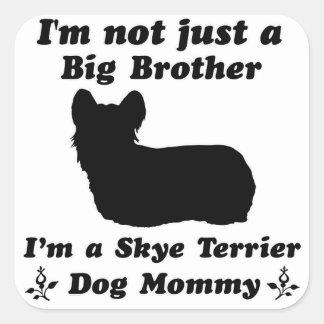 Skye terrier  Mommy designs Square Sticker