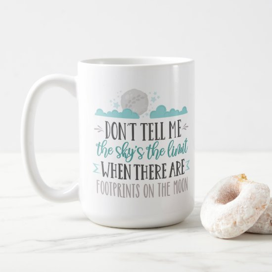 Sky's The Limit - Footprints on the Moon Coffee Mug
