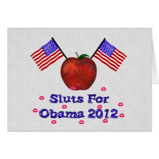 SL*TS FOR OBAMA CARD