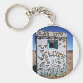 "Slab City "" Welcome"" Keychain"