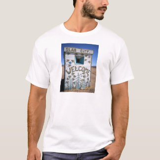 """Slab City """" Welcome"""" T-Shirt"""