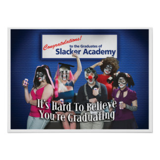 Slacker Academy Poster