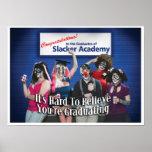 Slacker Academy Print