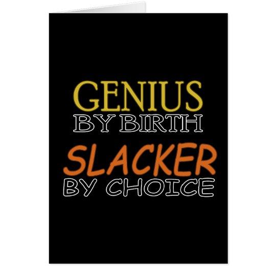 Slacker by Choice Card