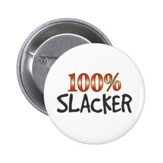 Slacker el 100 por ciento pin