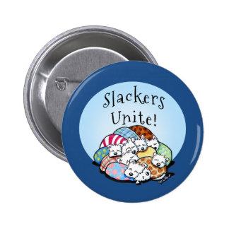 Slackers Unite Button