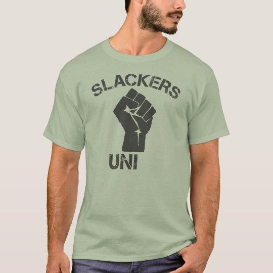 Slackers Unite T-Shirt