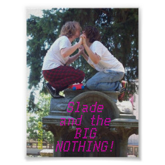 Slade and the BIG NOTHING! Poster#1 Poster