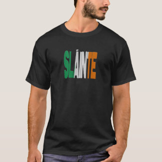 Slainte - Eire Irish Cheers T-Shirt
