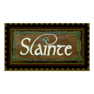 Slainte II ~ To Your Health! St. Patricks Poster