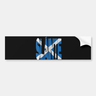 Slainte - Scots cheers. Bumper Sticker