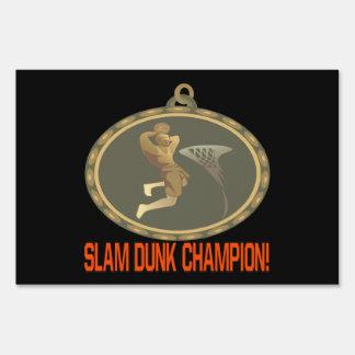 Slam Dunk Champion Signs