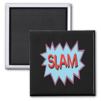 Slam Magnets
