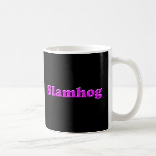 Slamhog  Mug