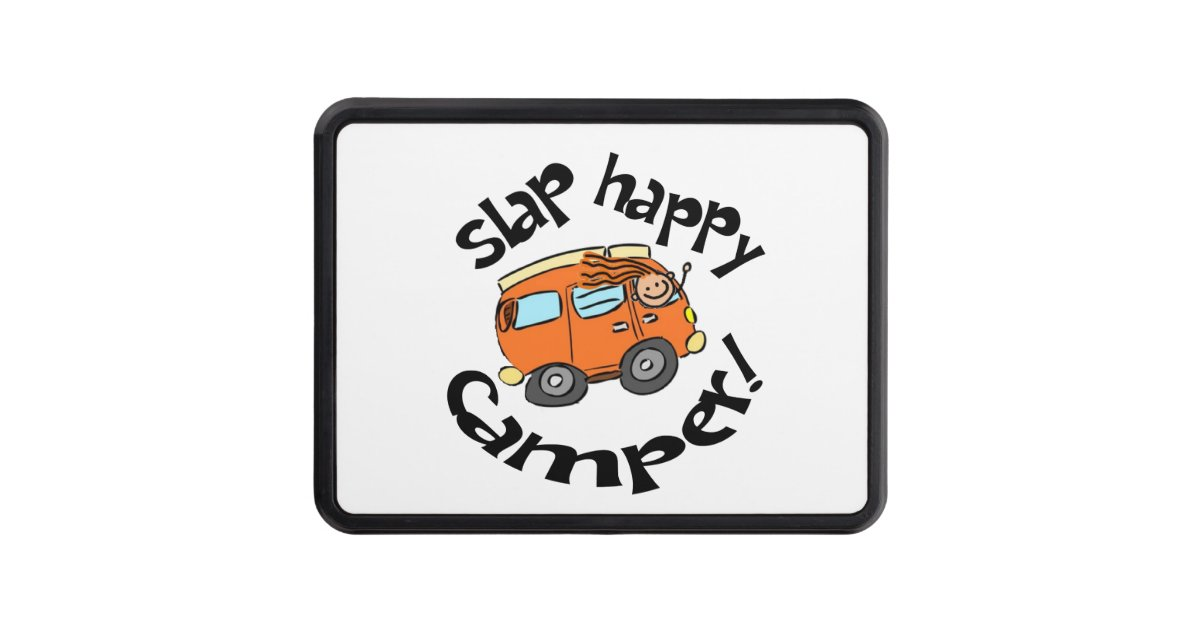 Slap Happy Camper Cartoon Hitch Cover Zazzle Com
