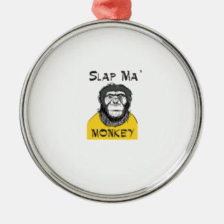 Slap ma Monkey Metal Ornament