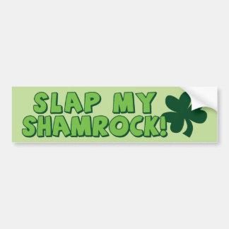 Slap My Shamrock Bumper Sticker