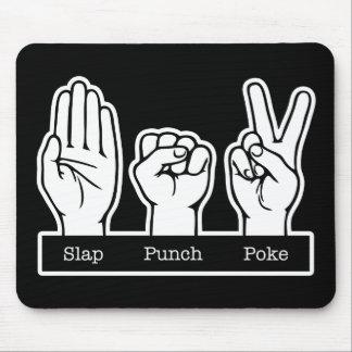 Slap, Punch, Poke Mouse Pad