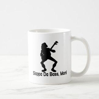Slappa Da Bass Mon Coffee Mug