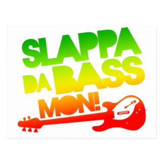 Slappa Da Bass Mon! Postcard