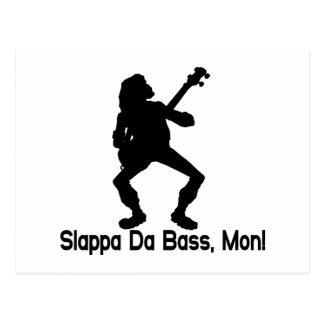 Slappa Da Bass Mon Postcard