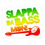 Slappa Da Bass Mon! Postcards