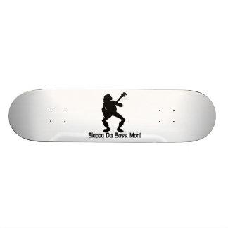 Slappa Da Bass Mon Skateboard