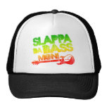 Slappa Da Bass Mon! Trucker Hats