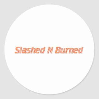slashed n burned classic round sticker
