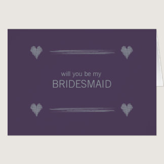 Slate and Indigo Be My Bridesmaid Card