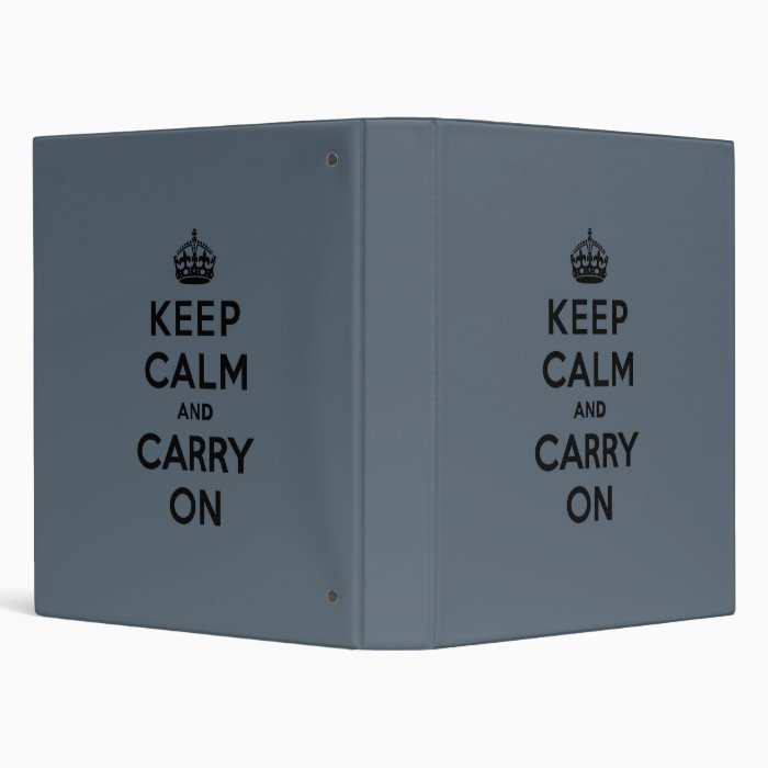 Slate Gray Keep Calm and Carry On (black) 3 Ring Binder