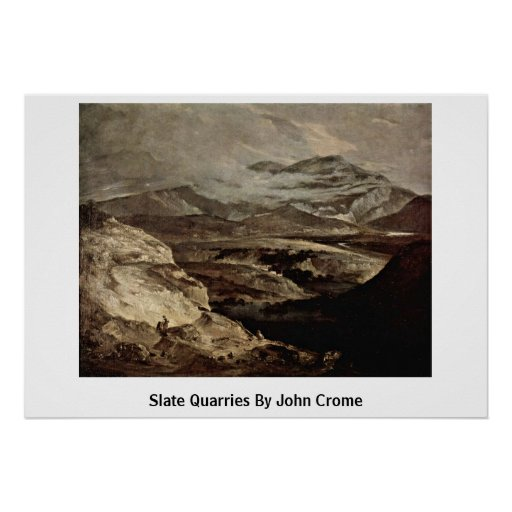 Slate Quarries By John Crome Posters