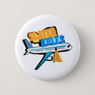 Slater Rules Pinback Button
