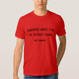 Slaughter House 5 Kurt Vonnegut Shirt