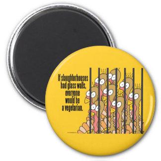 Slaughterhouses - Vegetarian, Vegan 2 Inch Round Magnet
