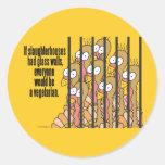 Slaughterhouses - Vegetarian, Vegan Round Sticker