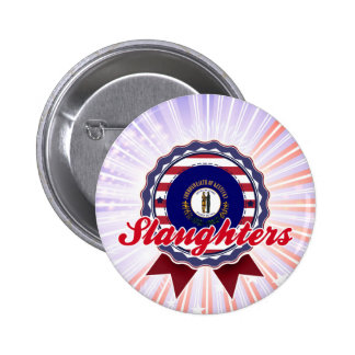 Slaughters, KY Pinback Button