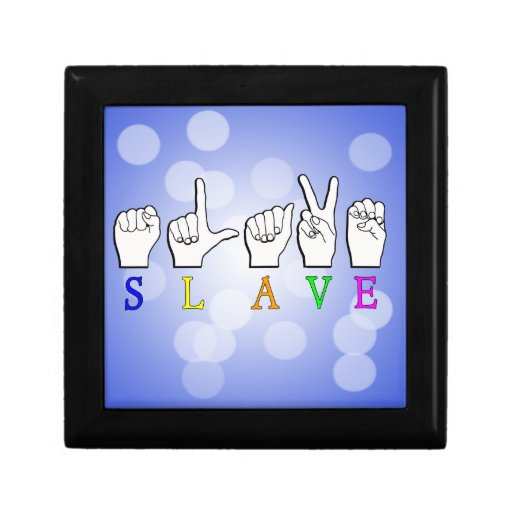 SLAVE ASL FINGERSPELLED KEEPSAKE BOXES