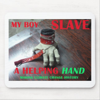 SLAVE HELPING HAND MOUSE PAD