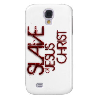 Slave of Jesus Christ Galaxy S4 Cover