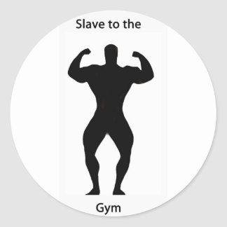 Slave to the gym classic round sticker