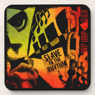 Slave To the Rhythm 2 Drink Coaster