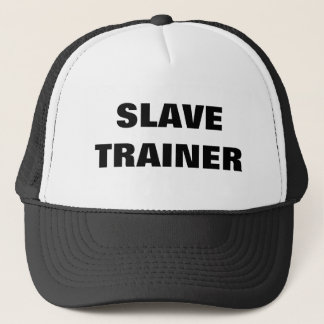 SLAVE TRAINER TRUCKER HAT
