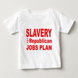Slavery, the Republican Jobs Plan Baby T-Shirt