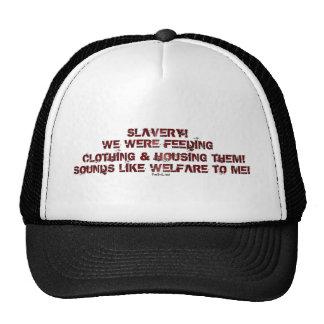 SLAVERY? TRUCKER HAT