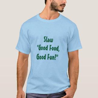 Slaw T-Shirt