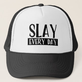 Slay Every Day Trucker Hat
