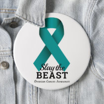 Slay The Beast Ovarian Cancer Awareness Button
