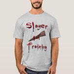 Slayer in Training T-Shirt
